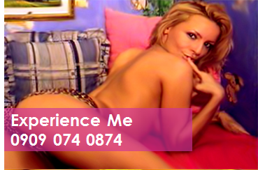 Experience Me 09090740874 Mobile Phone Sex Chat Line